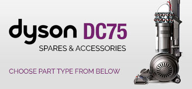 Dyson DC75 Spare Parts & Accessories